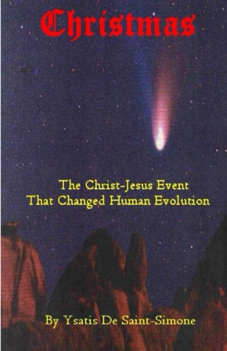 Christmas The Christ-Jesus Event That Changed Human Evolution