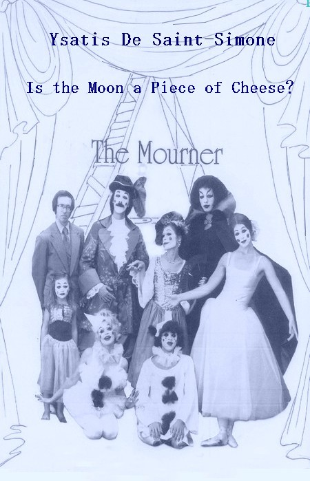 Is the moon a piece of cheese - The Mourner