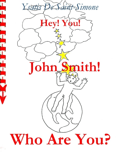Hey You John Smith Who Are You